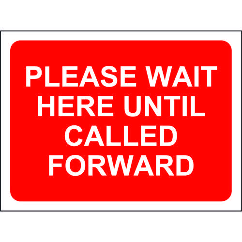 Red Social Distancing Temporary Sign (600 x 450mm) Please Wait Here Until Called Forward