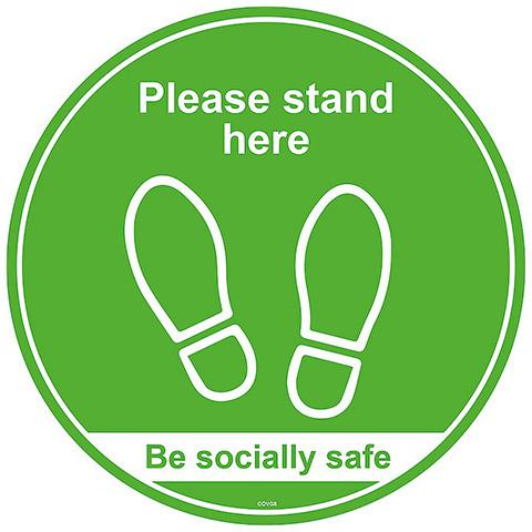Please Stand Here/Be Socially Safe - Self Adhesive Social Distancing Floor Graphic 200mm Diameter