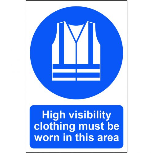 Self adhesive semi-rigid PVC High Visibility Clothing Must Be Worn In This Area Sign (200 x 300mm).