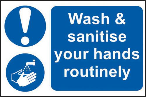 Self adhesive semi-rigid PVC Wash & Sanitise Your Hands Routinely Sign (300 x 200mm). Easy to fix, peel off the backing and apply to a clean and dry s