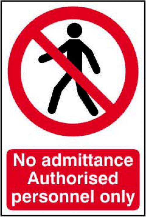 Self adhesive semi-rigid PVC Strictly No Admittance  Authorised Personnel Only  Sign (200 x 300mm).