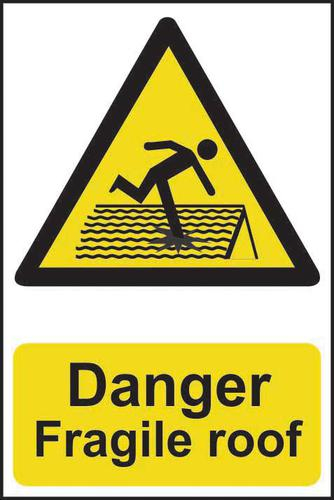 Danger Fragile Roof sign (200 x 300mm). Manufactured from strong rigid PVC and is non-adhesive  0.8m