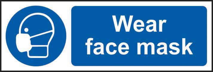 Wear face mask Sign, Rigid PVC