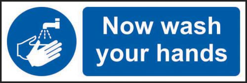 Now Wash Your Hands Sign (600 x 200mm). Manufactured from strong rigid PVC and is non-adhesive, 0.8mm thick.