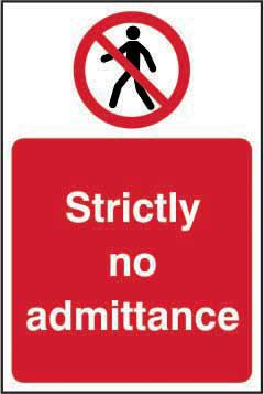 Prohibition Rigid PVC Sign (200 x 300mm) - Strictly No Admittance