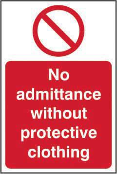 No Admittance W/out Prot. Clothing Sign