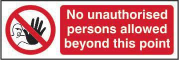 NoPersons Allowed Beyond This Point Sign