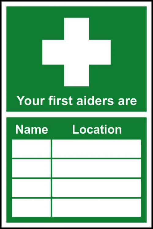 Your First Aiders Are sign (300 x 200mm). Manufactured from strong rigid PVC and is non-adhesive, 0.8mm thick.