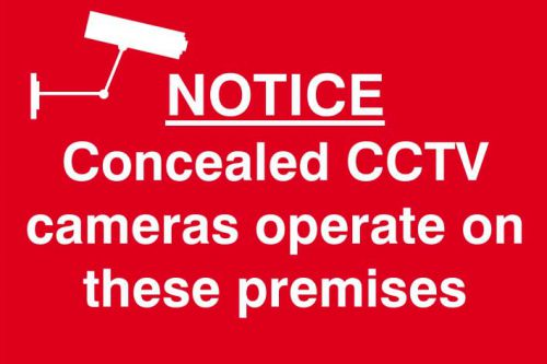 Self adhesive semi-rigid PVC Notice Concealed CCTV Cameras Operate In This Area Sign (300 x 200mm). Easy to fix, peel off the backing and apply.