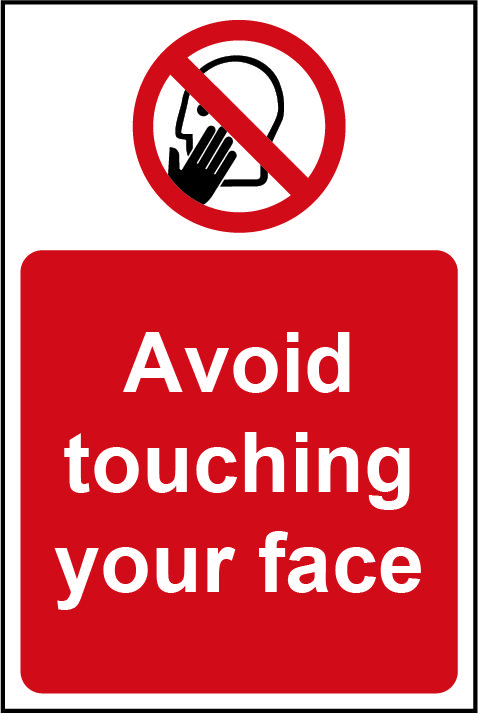 Avoid Touching Your Face Rigid Wall Sign