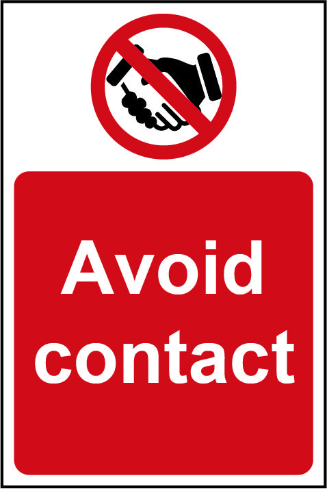 Avoid Contact Rigid PVC Wall Sign