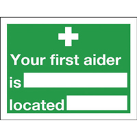 Your First Aider Is 150x200mm S-Adh Sign
